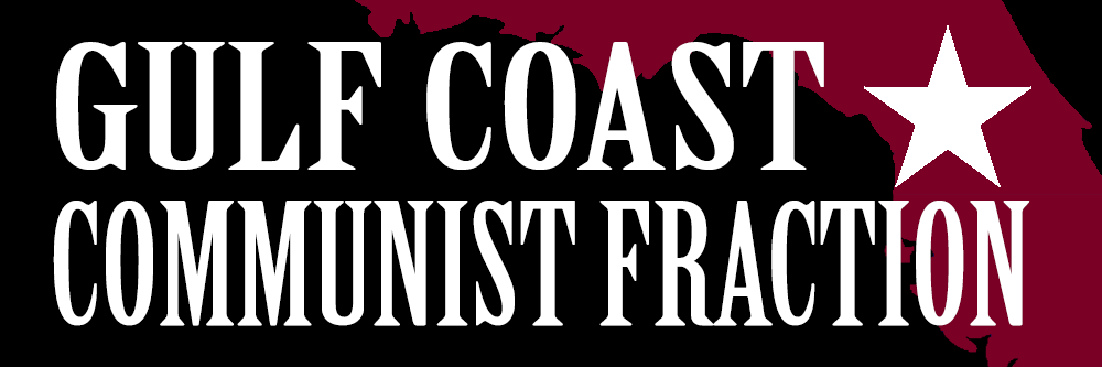 Gulf Coast Communist Fraction